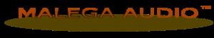 Malega Audio Products
